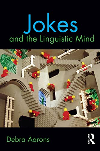 9780415890496: Jokes and the Linguistic Mind