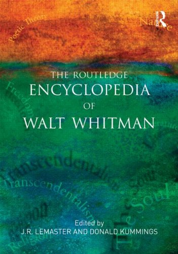 The Routledge Encyclopedia of Walt Whitman: LeMaster, J. R.