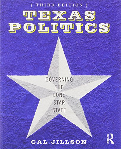 9780415890601: Texas Politics: Governing the Lone Star State (Volume 2)