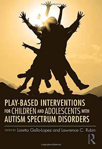 9780415890755: Play-Based Interventions for Children and Adolescents with Autism Spectrum Disorders