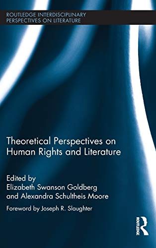 9780415890977: Theoretical Perspectives on Human Rights and Literature (Routledge Interdisciplinary Perspectives on Literature)