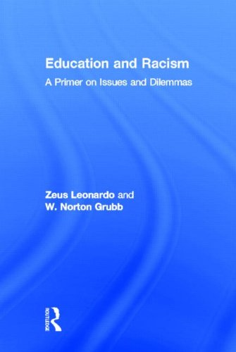 9780415891004: Education and Racism: A Primer on Issues and Dilemmas