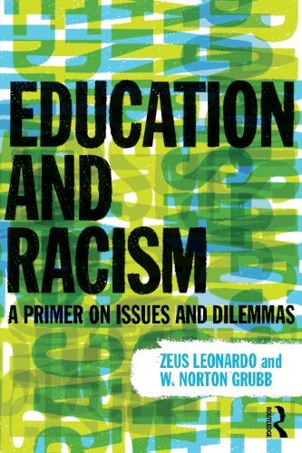 9780415891011: Education and Racism: A Primer on Issues and Dilemmas