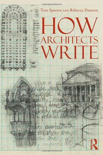9780415891066: How Architects Write