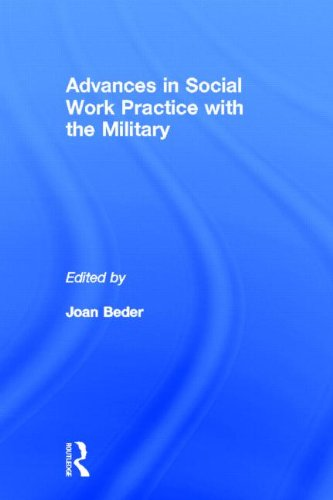 9780415891332: Advances in Social Work Practice with the Military