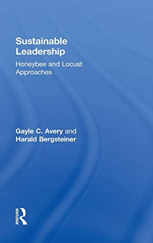 9780415891387: Sustainable Leadership: Honeybee and Locust Approaches