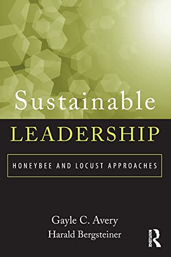 9780415891394: Sustainable Leadership: Honeybee and Locust Approaches