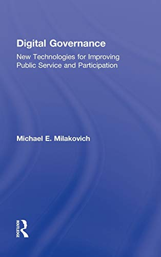 9780415891431: Digital Governance: New Technologies for Improving Public Service and Participation