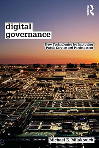 9780415891448: Digital Governance: New Technologies for Improving Public Service and Participation