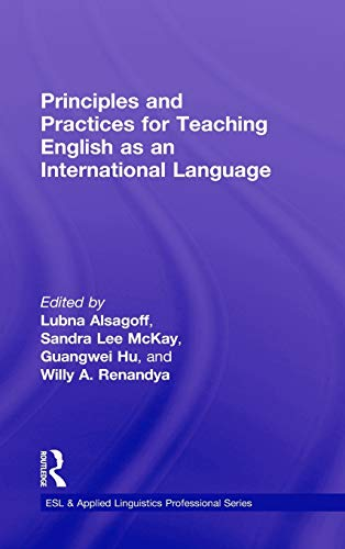 9780415891660: Principles and Practices for Teaching English as an International Language (ESL & Applied Linguistics Professional Series)