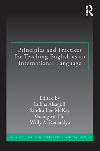 9780415891677: Principles and Practices for Teaching English as an International Language (ESL & Applied Linguistics Professional Series)
