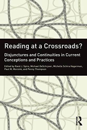 9780415891691: Reading at a Crossroads?: Disjunctures and Continuities in Current Conceptions and Practices