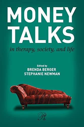 9780415891714: Money Talks: in Therapy, Society, and Life (Psychoanalysis in a New Key Book Series)