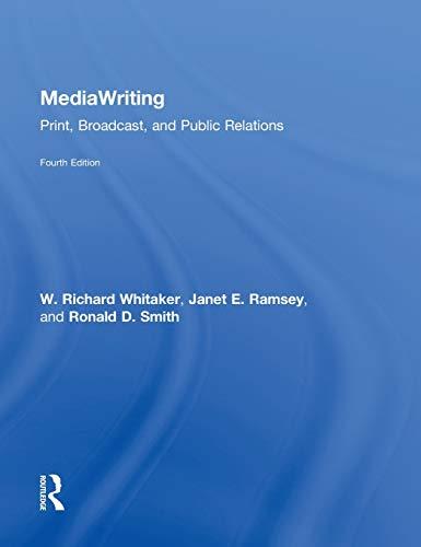 9780415891806: MediaWriting: Print, Broadcast, and Public Relations