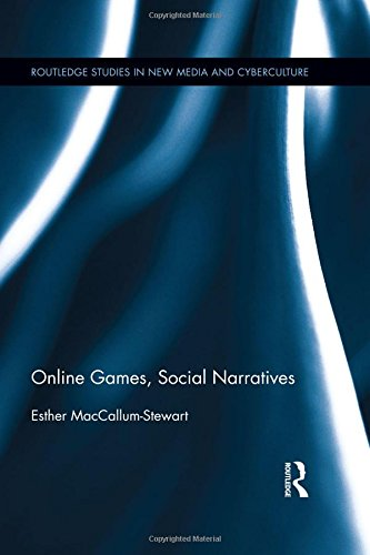 9780415891905: Online Games, Social Narratives (Routledge Studies in New Media and Cyberculture)