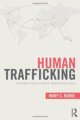 9780415892254: Human Trafficking: Interdisciplinary Perspectives (Criminology and Justice Studies)