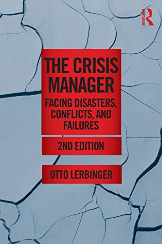9780415892315: The Crisis Manager (Routledge Communication Series)