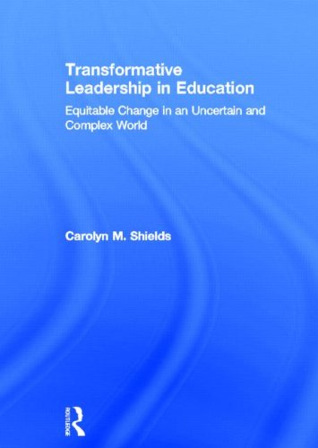 9780415892537: Transformative Leadership in Education: Equitable Change in an Uncertain and Complex World