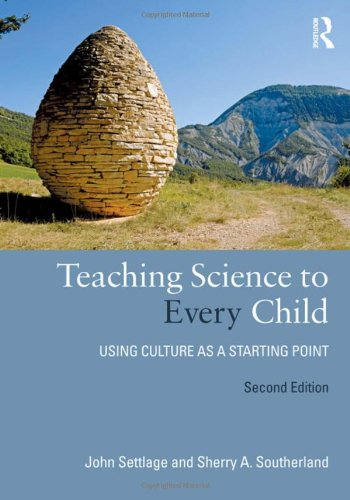 Teaching Science to Every Child: Using Culture: Settlage, John, Southerland,