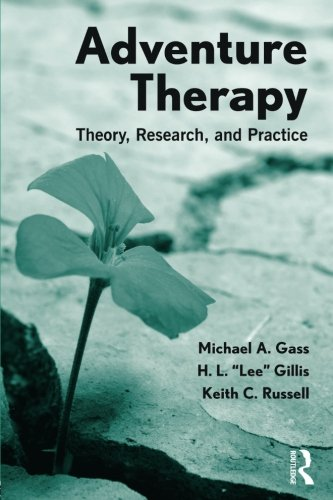 9780415892902: Adventure Therapy: Theory, Research, and Practice