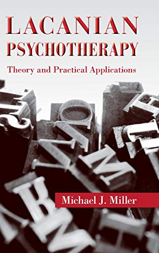 9780415893046: Lacanian Psychotherapy: Theory and Practical Applications