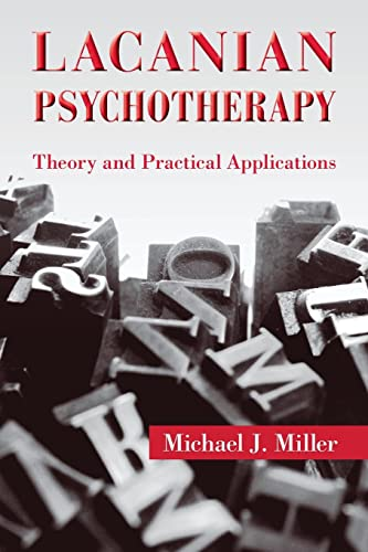 9780415893053: Lacanian Psychotherapy: Theory and Practical Applications