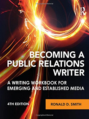 9780415893428: Becoming a Public Relations Writer: A Writing Workbook for Emerging and Established Media