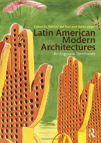 9780415893459: Latin American Modern Architectures: Ambiguous Territories