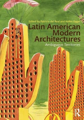 9780415893466: Latin American Modern Architectures: Ambiguous Territories
