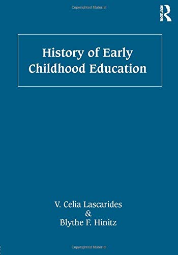 9780415893534: History of Early Childhood Education