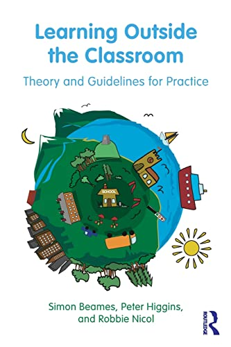 9780415893626: Learning Outside the Classroom: Theory and Guidelines for Practice