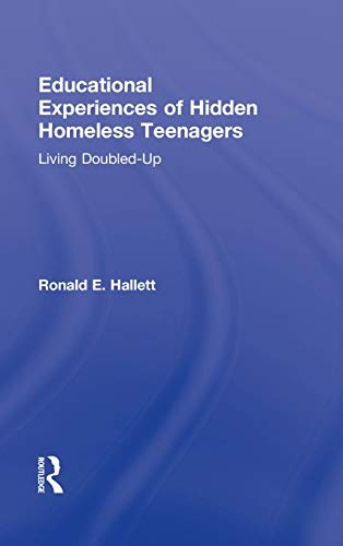 9780415893725: Educational Experiences of Hidden Homeless Teenagers: Living Doubled-Up