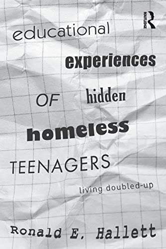 9780415893732: Educational Experiences of Hidden Homeless Teenagers: Living Doubled-Up