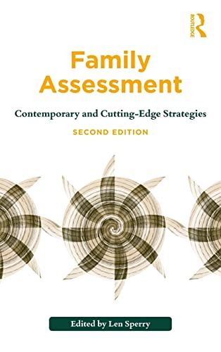 9780415894067: Family Assessment: Contemporary and Cutting-Edge Strategies (Routledge Series on Family Therapy and Counseling)