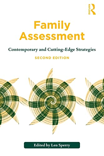 9780415894074: Family Assessment: Contemporary and Cutting-Edge Strategies (Routledge Series on Family Therapy and Counseling)