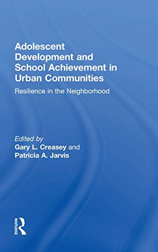 9780415894159: Adolescent Development and School Achievement in Urban Communities: Resilience in the Neighborhood