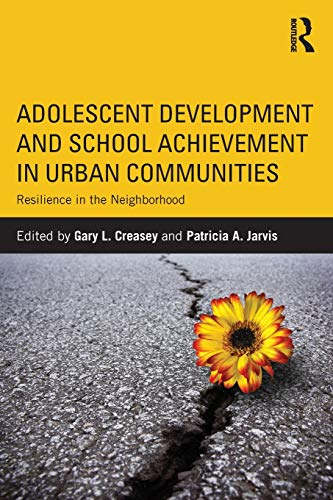 9780415894166: Adolescent Development and School Achievement in Urban Communities: Resilience in the Neighborhood