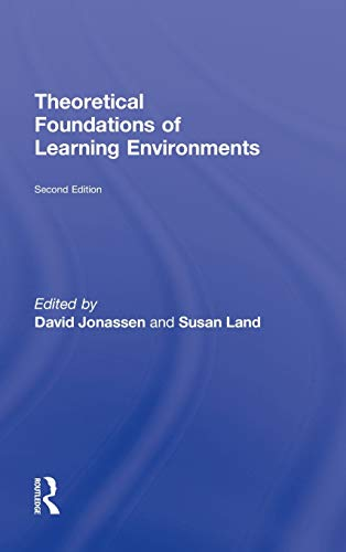 Theoretical Foundations of Learning Environments: Jonassen, David (Editor)/