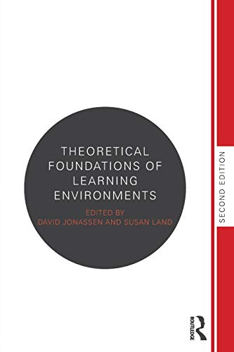 9780415894227: Theoretical Foundations of Learning Environments