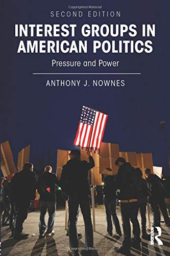 9780415894265: Interest Groups in American Politics: Pressure and Power