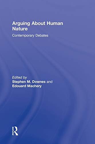 9780415894395: Arguing About Human Nature: Contemporary Debates (Arguing About Philosophy)