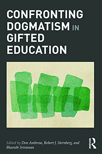 9780415894470: Confronting Dogmatism in Gifted Education