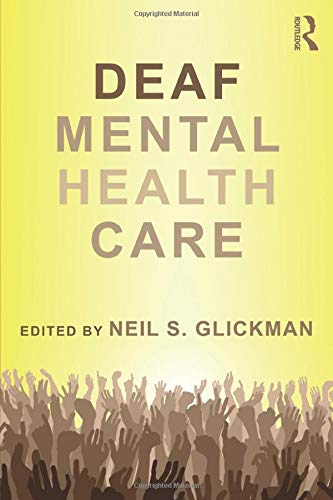 9780415894753: Deaf Mental Health Care (Counseling and Psychotherapy)