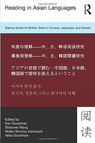 9780415894777: Reading in Asian Languages: Making Sense of Written Texts in Chinese, Japanese, and Korean