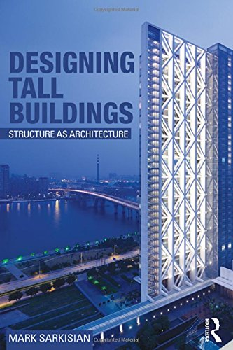 9780415894791: Designing Tall Buildings: Structure as Architecture