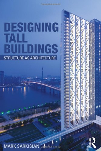 9780415894807: Designing Tall Buildings: Structure as Architecture