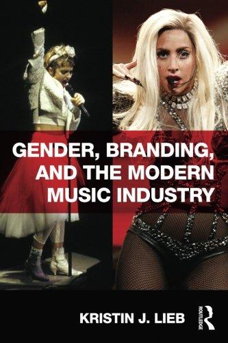 9780415894906: Gender, Branding, and the Modern Music Industry: The Social Construction of Female Popular Music Stars