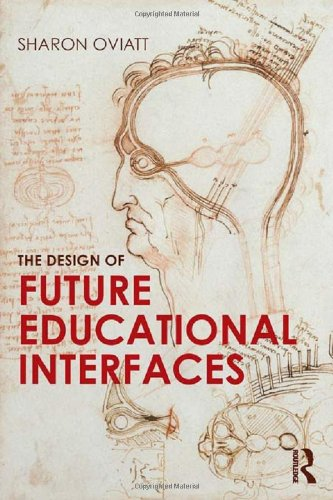 9780415894937: The Design of Future Educational Interfaces