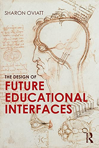 9780415894944: The Design of Future Educational Interfaces