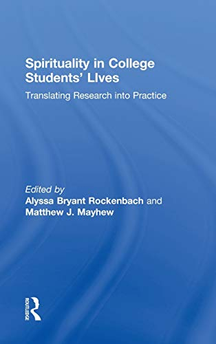 9780415895057: Spirituality in College Students' Lives: Translating Research into Practice